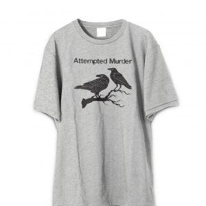 Attempted Murder T-Shirt Funny Crow Flock Bird Pun Novelty